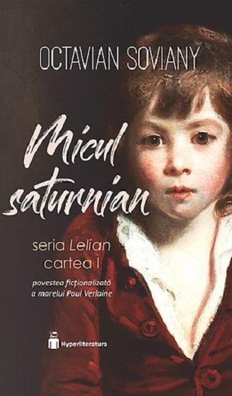 Octavian Soviany: Micul Saturnian